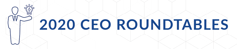 2020 CEO Roundtables