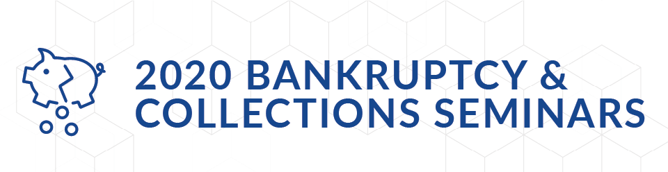 Bankruptcy & Collections Seminars
