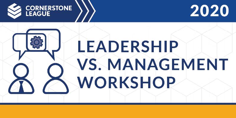 Leadership Vs. Management Workshop