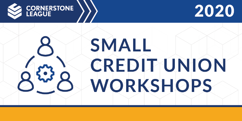 Small Credit Union Workshops